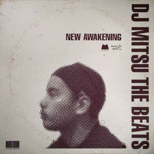 DJ Mitsu The Beats / New Awakening / Music Mate